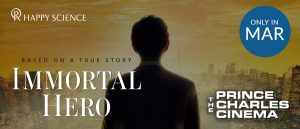 Immortal Hero Movie London